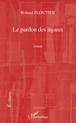 Couverture Le pardon des injures