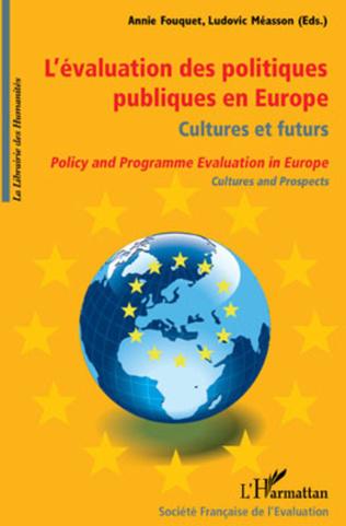 Couverture L'évaluation des politiques publiques en Europe, culture et futurs