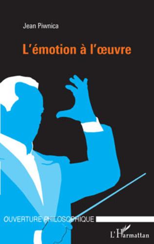 Couverture L'émotion à l'oeuvre