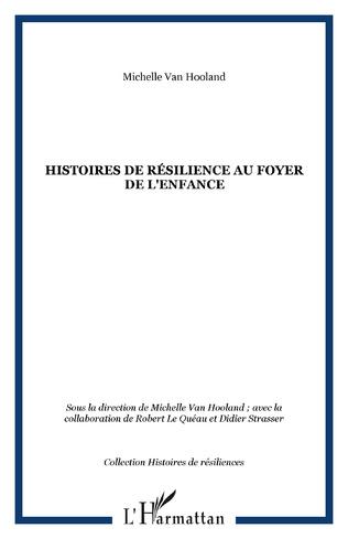 Couverture Histoires de résilience au foyer de l'enfance