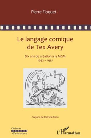 Couverture Le langage comique de Tex Avery