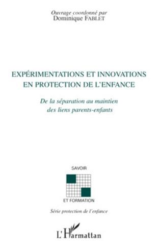 Couverture Expérimentations et innovations en protection de l'enfance