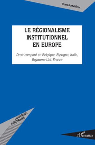 Couverture Le régionalisme institutionnel en Europe