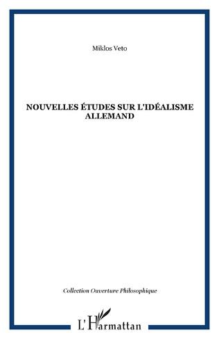 Couverture Nouvelles études sur l'idéalisme allemand