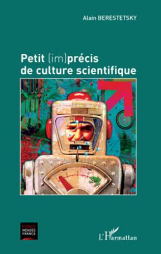 Couverture Petit (im)précis de culture scientifique