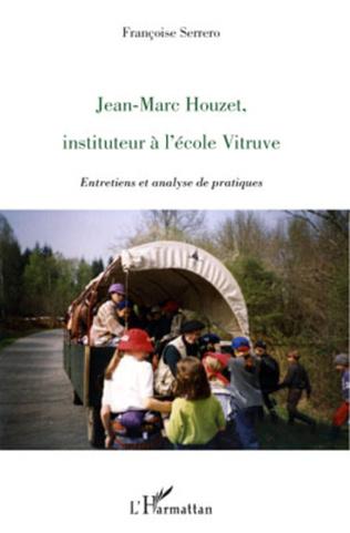 Couverture Jean-Marc Houzet, instituteur à l'école Vitruve