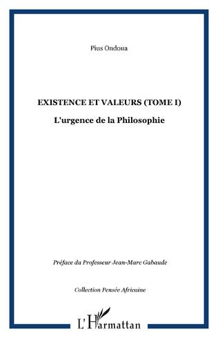 Couverture Existence et valeurs (tome I)