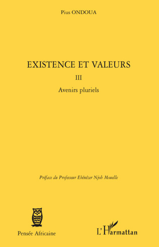 Couverture Existence et valeurs (tome III)