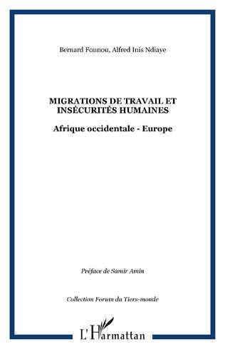 Couverture Migrations de travail et insécurités humaines