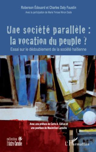 Couverture Une société parallèle : la vocation du peuple