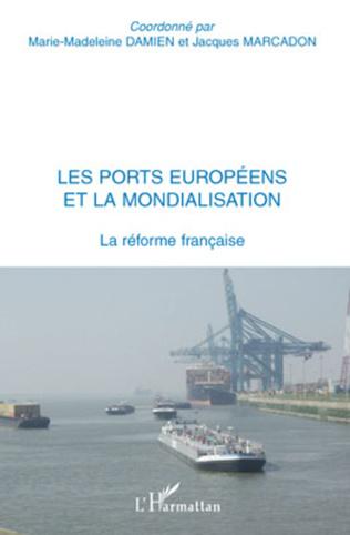 Couverture Les ports européens et la mondialisation