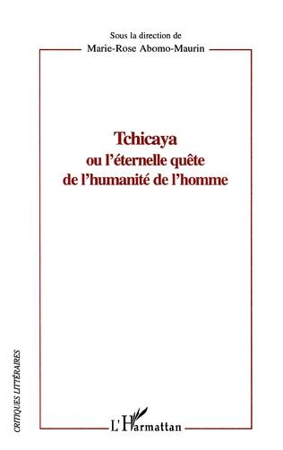 Couverture Tchicaya ou l'éternelle quête de l'humanité de l'homme