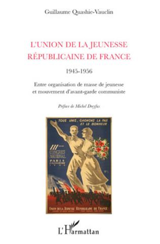 Couverture L'Union de la Jeunesse Républicaine de France (1945-1956)