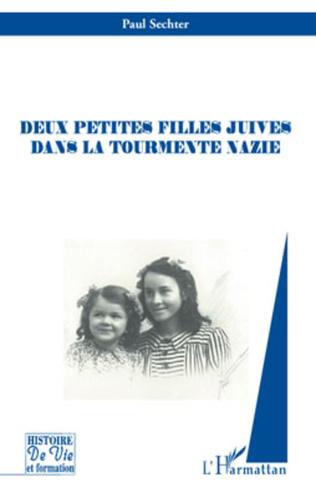 Couverture Deux petites filles juives dans la tourmente nazie
