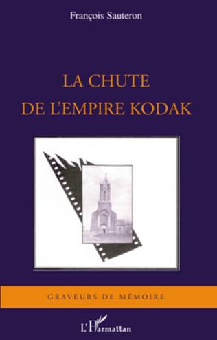 Couverture La chute de l'empire Kodak