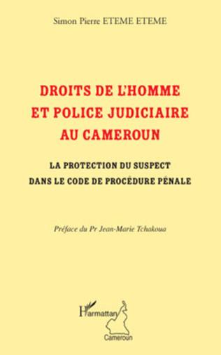 Couverture Droits de l'homme et police judiciaire au Cameroun