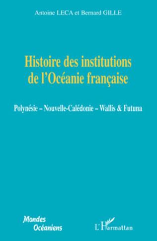 Couverture Histoire des institutions de l'Océanie française