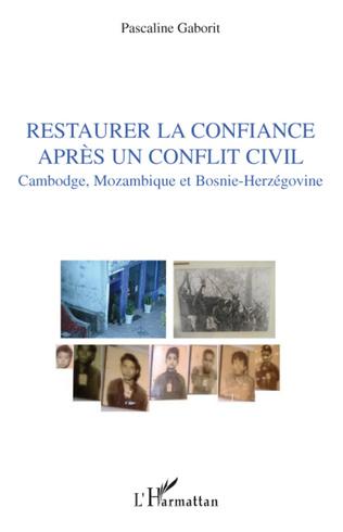 Couverture Restaurer la confiance après un conflit civil