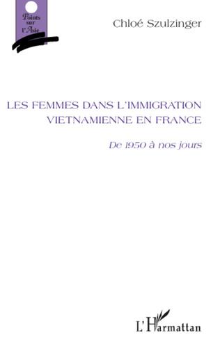 Couverture Les femmes dans l'immigration vietnamienne en France
