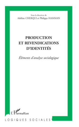 Couverture Production et revendications d'identités