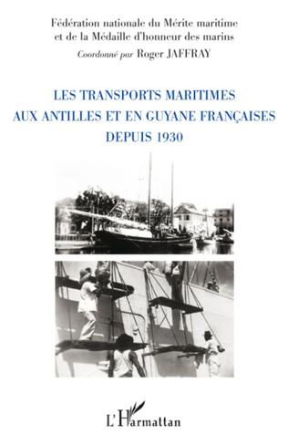 Couverture Les transports maritimes aux Antilles et en Guyane française