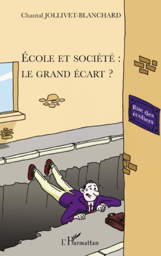 Couverture Ecole et société : le grand écart ?