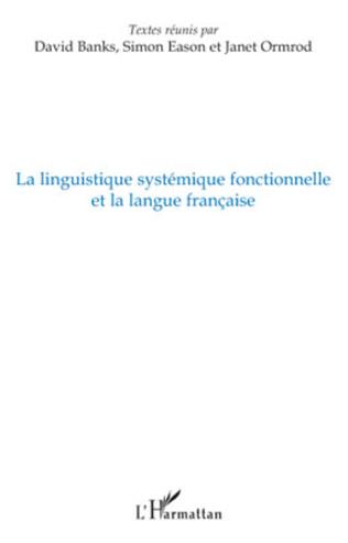 Couverture La linguistique systémique fonctionnelle et la langue française