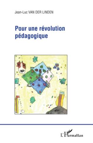 Couverture Pour une révolution pédagogique