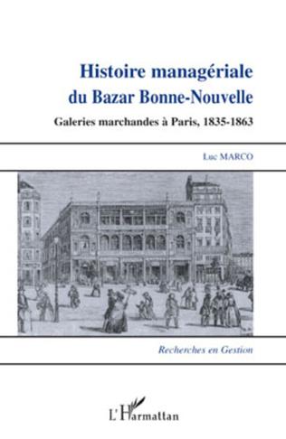 Couverture Histoire managériale du Bazar Bonne-Nouvelle