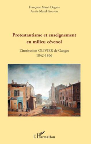 Couverture Protestantisme et enseignement en milieu cévenol