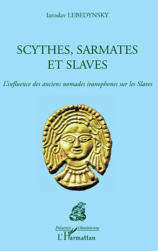 Couverture Scythes, Sarmates et Slaves