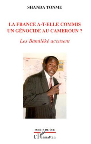 Couverture La France a-t-elle commis un génocide au Cameroun ?