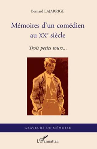 Couverture Mémoires d'un comédien au XX° siècle