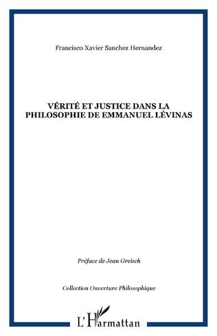 Couverture Vérité et justice dans la philosophie de Emmanuel Lévinas