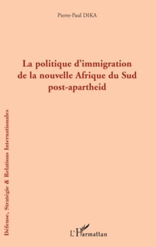 Couverture La politique d'immigration de la nouvelle Afrique du Sud post-apartheid