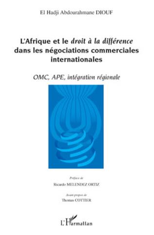 Couverture L'Afrique et le droit à la différence dans les négociations commerciales internationales