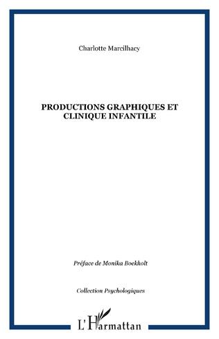 Couverture Productions graphiques et clinique infantile