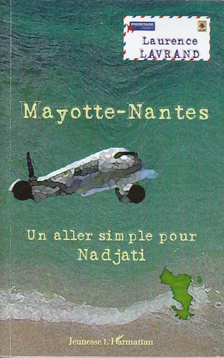 Couverture Mayotte-Nantes. Un aller simple pour Nadjati