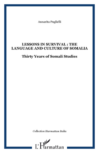 Couverture Lessons in survival : the language and culture of Somalia