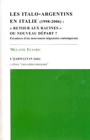 Couverture Les Italo-Argentins en Italie (1998-2006) :