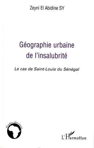 Couverture Géographie urbaine de l'insalubrité