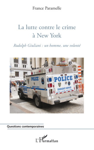 Couverture La lutte contre le crime à New York