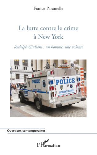 Couverture La lutte contre le crime à New York