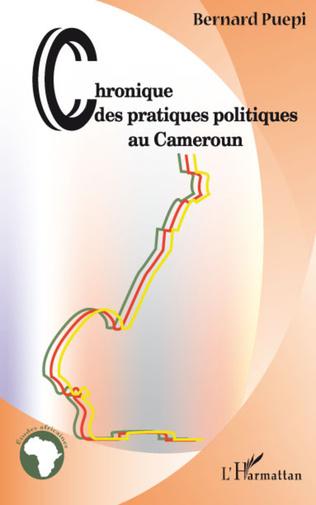 Couverture Chroniques des pratiques politiques au Cameroun