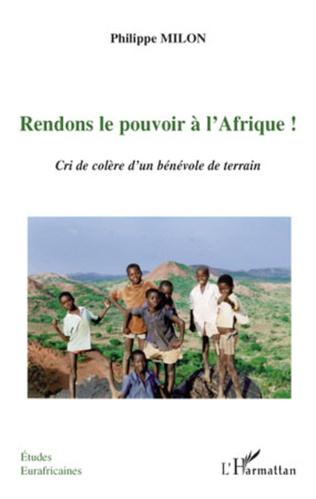 Couverture Rendons le pouvoir à l'Afrique!