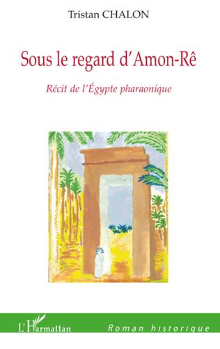 Couverture Sous le regard d'Amon-Rê