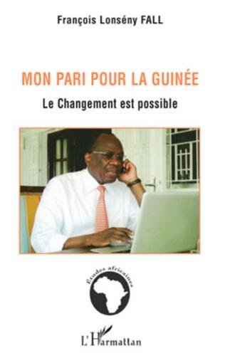 Couverture Mon pari pour la Guinée