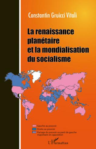 Couverture La renaissance planétaire et la mondialisation du socialisme