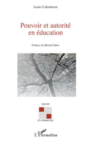 Couverture Pouvoir et autorité en éducation
