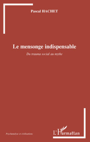 Couverture Le mensonge indispensable